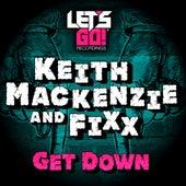 Get Down by DJ Fixx