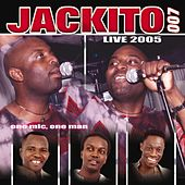 Jackito 007 (One mic, one man) [Live 2005] by Jackito