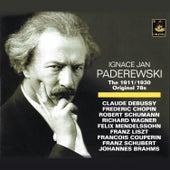 Paderewski: The 1911/1930 Original 78s by Ignacy Jan Paderewski