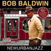 Newurbanjazz by Bob Baldwin