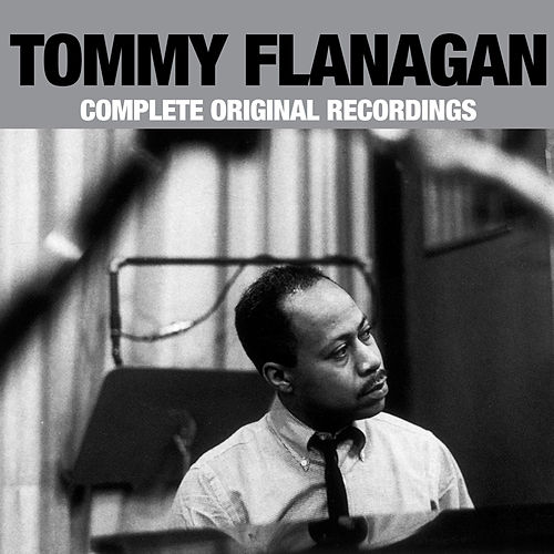 Complete Original Recordings by Tommy Flanagan