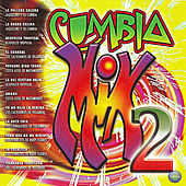 Cumbia Mix 2 by Various Artists