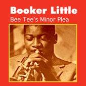 Bee Tee's Minor Plea by Booker Little
