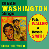 Dinah Washington Sings Fats Waller & Bessie Smith (Bonus Track Version) by Dinah Washington