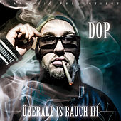 Überall is Rauch 3 di dOP