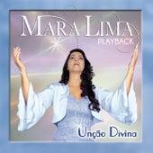 Unção Divina (Playback) by Mara Lima