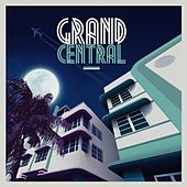 Grand Central Miami - Remixed by Various Artists
