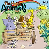 The Happy Animals Vol. 1 ( Spanish Version ) by Happy Animals