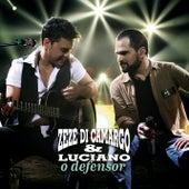O Defensor by Zezé Di Camargo & Luciano