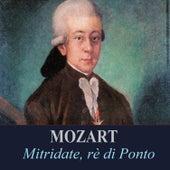 Mozart - Mitridate, rè di Ponto von Various Artists