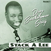 Stack a Lee. Dave Bartholomew Story Vol. 1 by Various Artists
