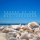 Sounds of the Mediterranean by Various Artists