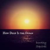 How Deep Is the Ocean de Dorothy Squires
