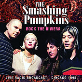 Rock the Riviera (Live) von Smashing Pumpkins