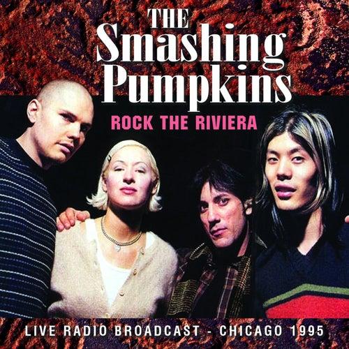 Rock the Riviera (Live) von Smashing Pumpkins