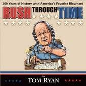 Rush Through Time by Tom Ryan