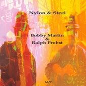 Nylon & Steel de Bobby Martin