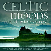 Celtic Moods for St Patrick's Day de Various Artists
