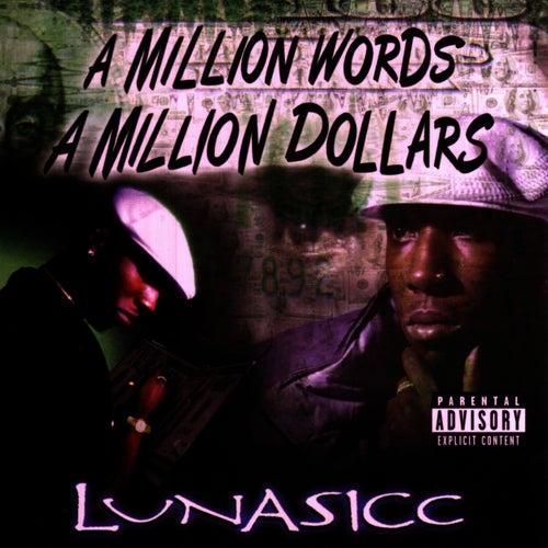 A Million Words, A Million Dollars by Lunasicc