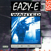 5150 Home 4 Tha Sick by Eazy-E
