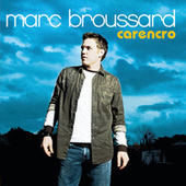 Carencro by Marc Broussard