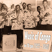 Music of Congo on 78 Rpm (1955 - 1960) by Various Artists