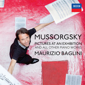 Mussorgsky: Pictures At An Exhibition And All Other Piano Works di Maurizio Baglini