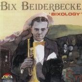 Bixology de Bix Beiderbecke