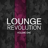 Lounge Revolution, Vol. 1 by Various Artists