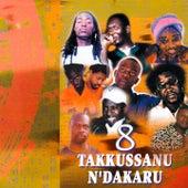 Takkussanu N'Dakaru (Espace Africa, Vol. 8) by Various Artists