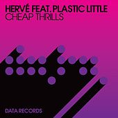 Cheap Thrills by Hervé