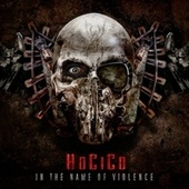 In the Name of Violence de Hocico