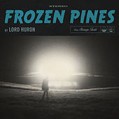Frozen Pines van Lord Huron
