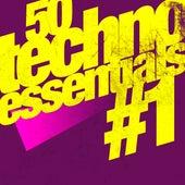 50 Techno Essentials #1 von Various Artists