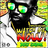 Watch Me Now de Busy Signal