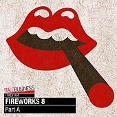 Fireworks, Vol. 8 (Part A) by Various Artists