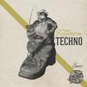 Kitties Wanna...Techno! by Various Artists