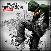 Who's Next Hip Hop Underground 2014 de Various Artists