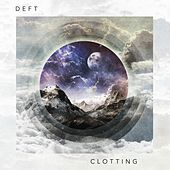 Clotting by Deft