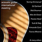 Acoustic Guitar International Meeting (The Complete Best Of) von Various Artists
