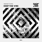 Keep The Vibe de Swanky Tunes