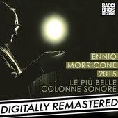 Ennio Morricone 2015: Le Più Belle Colonne Sonore de Ennio Morricone