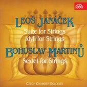 Janáček: Suite for Strings, Idyll for Strings - Martinů: Sextet for Strings de Czech Chamber Soloists