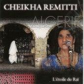 L'étoile du Rai by Cheikha Remitti