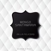 En La Felicidad de Mongo Santamaria