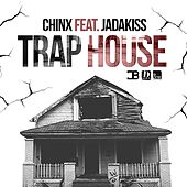 Trap House (feat. Jadakiss) by Chinx