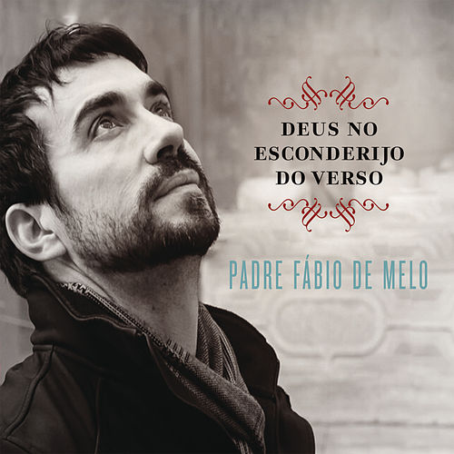Deus no Esconderijo do Verso by Padre Fábio de Melo