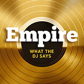 What The DJ Says (feat. Jussie Smollett and Yazz) von Empire Cast