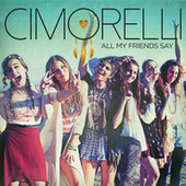 All My Friends Say de Cimorelli
