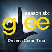 Glee: The Music, Dreams Come True de Glee Cast